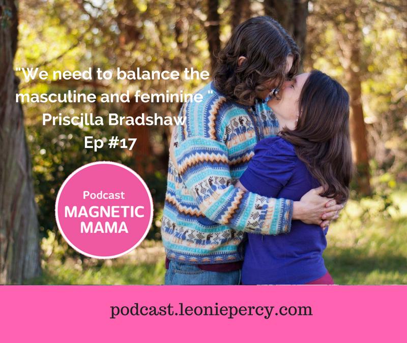 Conscious coupling with mumpreneur Priscilla Bradshaw – Ep #17