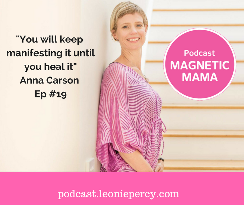 Healing your birth story with kinesiologist Anna Carson – Ep #19
